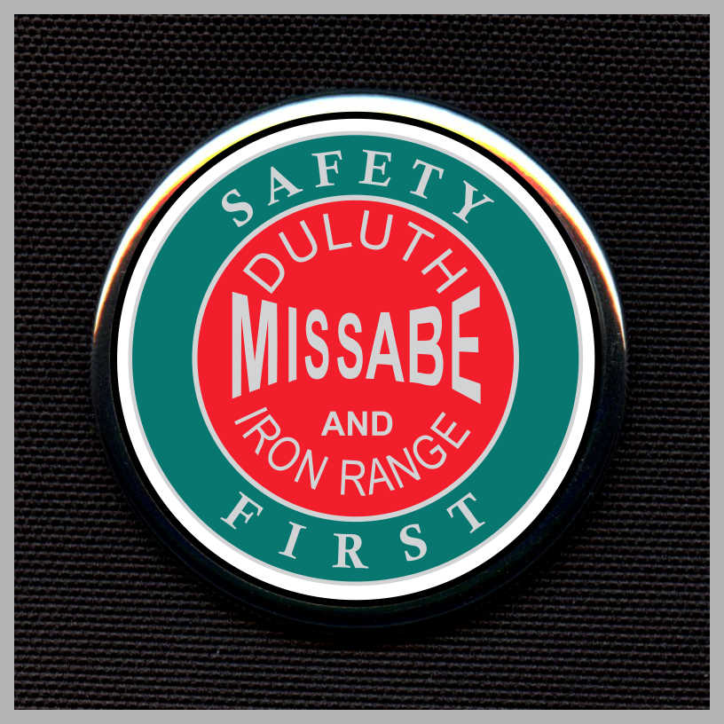Duluth, Missabe and Iron Range Railway - Safety First