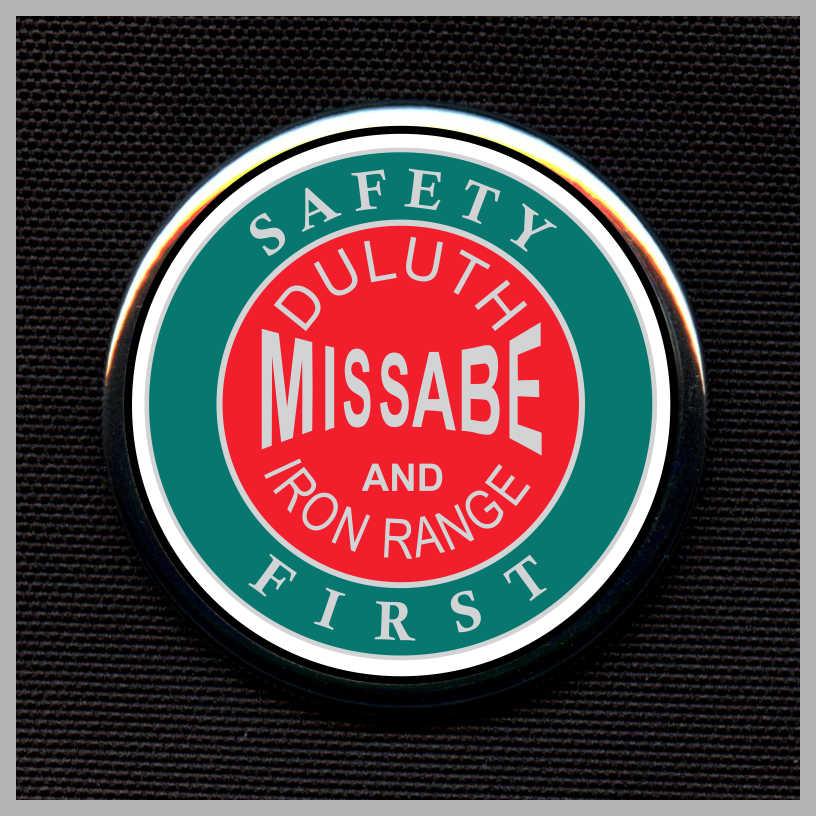 Duluth, Missabe and Iron Range Railway - Safety First